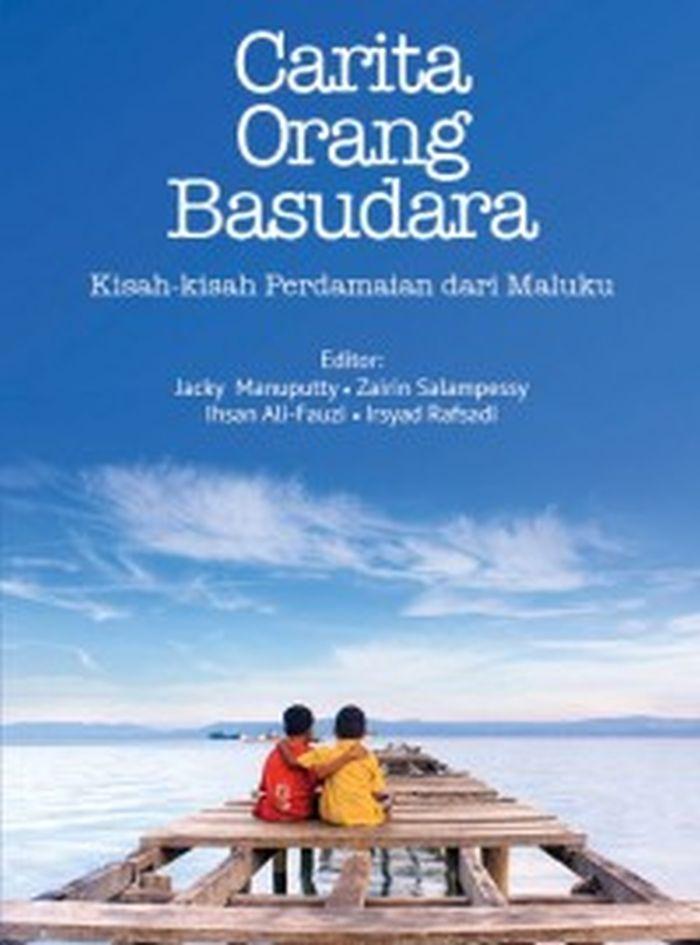 Carita Orang Basudara (Buku Gratis)